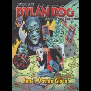 Dylan Dog - Tiziano Sclavi - Fate il vostro gioco! - n. 70 - settimanale -