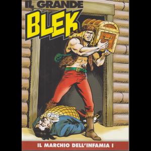 Il Grande Blek - Il marchio dell'infamia I - n. 122 - settimanale