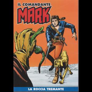 Il comandante Mark - La roccia tremante - n. 23 - settimanale -