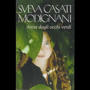 Sveva Casati Modignani - Anna dagli occhi verdi - n. 47 - settimanale -