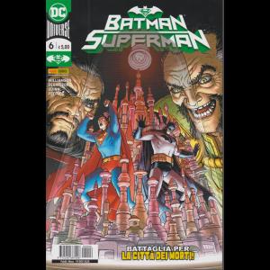Batman/Superman - n. 6 - Battaglia per la città dei morti! - mensile - 19 novembre 2020