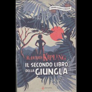 I grandi classici per ragazzi - Il secondo libro della giungla - Rudyard Kipling - n. 30 - 14/11/2020 - settimanale