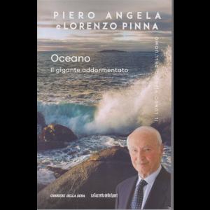 Piero Angela  e Lorenzo Pinna - Oceano - Il gigante addormentato - n. 14 - settimanale -