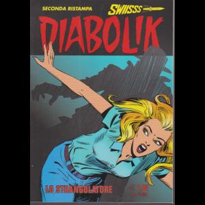 Diabolik Swiisss - Ii Ristampa - n. 318 - Lo strangolatore - mensile - 20/11/2020