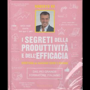 Gli speciali di Focus - n. 2 - Roberto Re - I segreti della produttività e dell'efficacia - 24/11/2020 - copertina rigida
