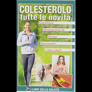 Viversani & Belli - Colesterolo tutte le novità - n. 18/2019 -