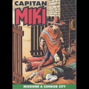 Capitan Miki -n.  94 - Missione a Condor City - settimanale -