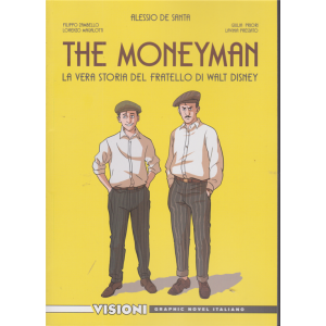 Graphic Novel Italia - Visioni - The moneyman - n. 30 - settimanale - Alessio De Santa