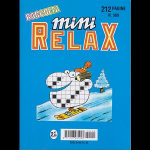 Raccolta Mini relax - n. 509 - mensile - 212 pagine
