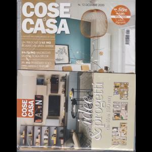 Cose di Casa + - Casa In Fiore + idee & progetti - n. 12 - dicembre 2020 - mensile -  3 riviste
