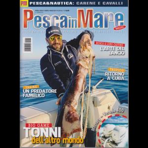 Pesca In Mare - n. 5 - mensile - maggio 2019 -