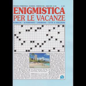 Enigmistica per le vacanze - n. 505 - trimestrale - dicembre - febbraio 2021 -