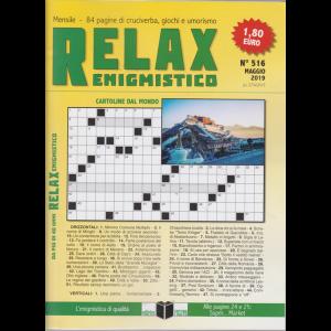 Relax - Enigmistico - n. 516 - mensile - maggio 2019 -