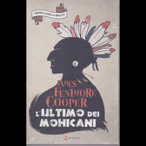I grandi classici per ragazzi - L'ultimo dei mohicani - James Fenimore Cooper - n. 31 - settimanale - 21/11/2020