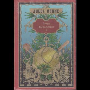 Jules Verne - I primi esploratori II - n. 62 - settimanale - 28/11/2020 - copertina rigida
