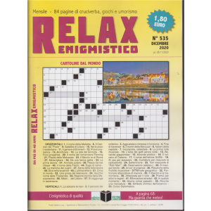 Relax enigmistico - n. 535 - dicembre 2020 - mensile