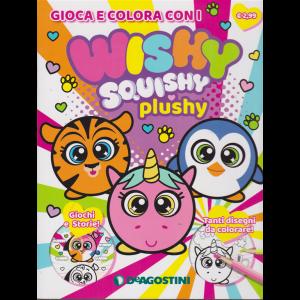 Gioca e colora con i Wishy Squishy plushy - n. 14 - febbraio 2019 - bimestrale