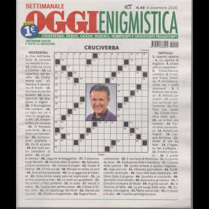 Settimanale Oggi Enigmistica - n. 49 - 8 dicembre 2020 -