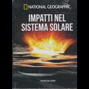 National Geographic - Impatti nel sistema solare - n. 59 - settimanale - 27/11/2020 - copertina rigida
