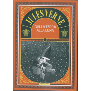 Jules Verne - Dalla terra alla luna - n. 64 - 11/12/2020 - settimanale