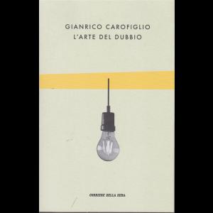 Gianrico Carofiglio - L'arte del dubbio - n. 20 - settimanale