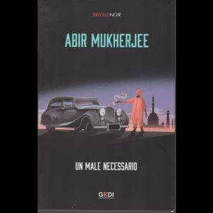 Brivido Noir - Abir Mukherjee - Un male necessario - n. 27 - settimanale - 3/12/2020 - 398 pagine