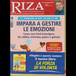 Riza Psicosomatica - Impara a gestire le emozioni + in allegato La forza di volontà - n. 478 - mensile - dicembre 2020 - 2 riviste