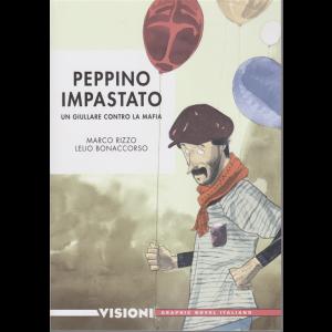 Graphic Novel Italia - Visioni - Peppino Impastato - Un giullare contro la mafia - Rizzo - Bonaccorso - n. 31 - settimanale -