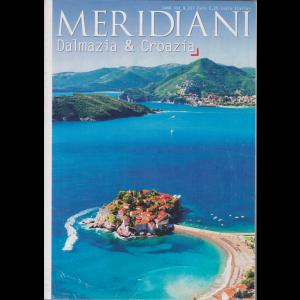 Meridiani - Dalmazia & Croazia - n. 50 - semestrale - 1/6/2017
