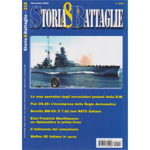 Storia & Battaglie - n. 218 - novembre 2020 - mensile