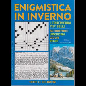 Enigmistica in inverno - n. 108 - trimestrale - dicembre - febbraio 2021 -