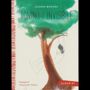 Albumini - Tonino l'invisibile - Gianni Rodari - n. 42 - settimanale - copertina rigida