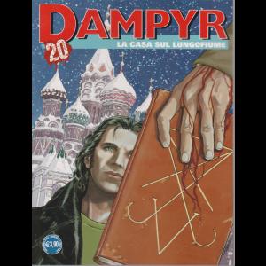 Dampyr - La casa sul lungofiume - n. 249 - 3 dicembre 2020 - mensile