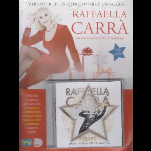 Cd Sorrisi Speciale - Raffaella Carrà - Ogni volta che è Natale - n. 2 - settimanale - 4/12/2020 -