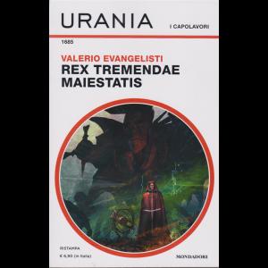 Urania  - I capolavori - Rex tremendae maiestatis - n. 1685 - mensile - dicembre 2020