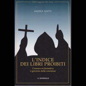 Dalla leggenda alla storia - L'indice dei libri proibiti - Censura ecclesiastica e governo delle coscienze - Andrea Sarto -