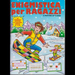 Enigmistica per ragazzi - n. 154 - bimestrale - gennaio - febbraio 2021 - 52 pagine  tutte a colori