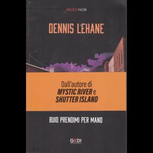 Brivido Noir - D.Lehane- Buio prendimi per mano - n. 28 - settimanale - 10/12/2020