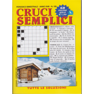 Cruci Semplici - n. 100- bimestrale - gennaio - febbraio 2021 - 68 pagine