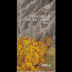 Le Marche nel bicchiere 2021 - tredicesima edizione - italiano and english version