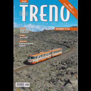 Tutto Treno - n. 356 - dicembre 2020 - mensile