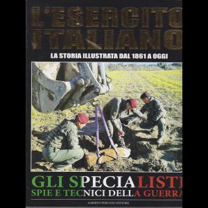 L'esercito Italiano - Gli Specialisti spie e tecnici della guerra - n. 11 - mensile - 5/12/2020 -