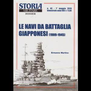 Storia Militare Dossier -  - Navi da battaglia giapponesi (1909-1945) - n. 43 - 1° maggio 2019 - bimestrale - di Ermanno Martino