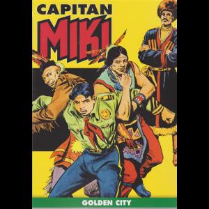 Capitan Miki - Golden city - n. 12 - settimanale