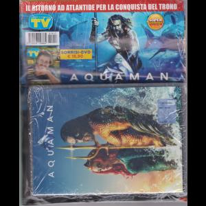 Sorrisi + dvd - Aquaman -