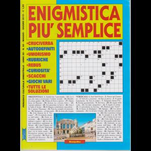 Enigmistica Piu' Semplice - n. 55 - bimestrale - maggio - giugno 2019 -