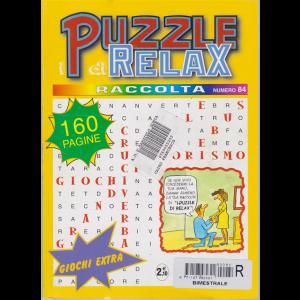 I puzzle di relax - Raccolta n. 84 - bimestrale - 160 pagine