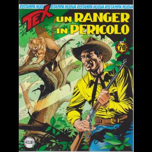 Tex Nuova Ristampa - Un Ranger In Pericolo - n. 442 - mensile - febbraio 2019 -