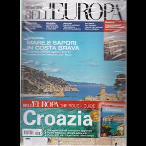 Bell'Europa e dintorni - + il libro Croazia - n. 313 - maggio 2019 - mensile - rivista + libro