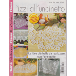 Diana Pizzi All'uncinetto - n. 67 - bimestrale - 2/5/2019